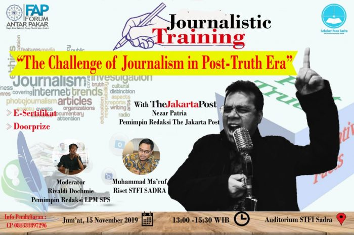 Journalistic Training; The Challenge of Journalism in Post Truth Era